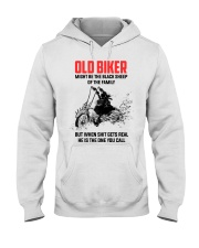 OLD BIKER - MIGHT BE THE BLACK SHEEP OF THE FAMILY Hooded Sweatshirt thumbnail