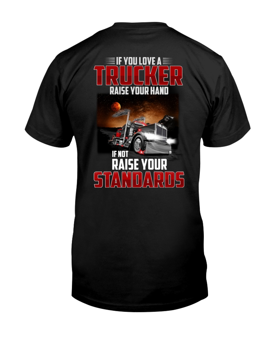 If you love a Trucker Classic T-Shirt