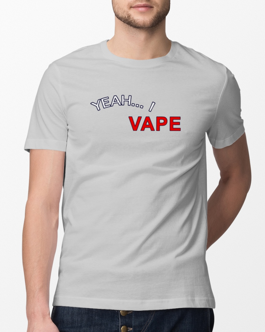9857a8a3 Yeah I VAPE Shirt Very Good At Respecting Women Classic T-Shirt