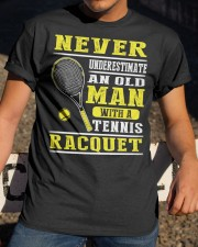 Never Understimate An Old Man With A Tennis Shirt Classic T-Shirt apparel-classic-tshirt-lifestyle-28