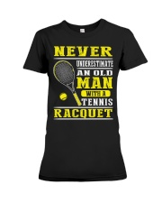 Never Understimate An Old Man With A Tennis Shirt Premium Fit Ladies Tee thumbnail