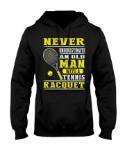 Never Understimate An Old Man With A Tennis Shirt Hooded Sweatshirt thumbnail