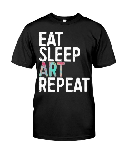 ART TEACHER Eat Sleep Art Repeat