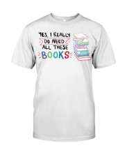 Need All Books Classic T-Shirt tile