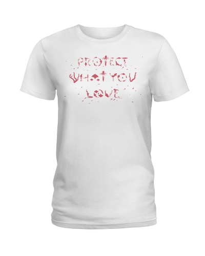 Protect What You Love Tee
