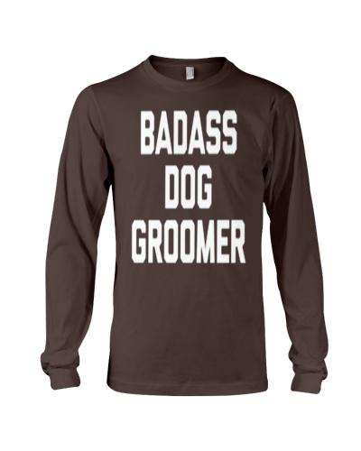 Funny Dog Groomer Badass Dog Groomer