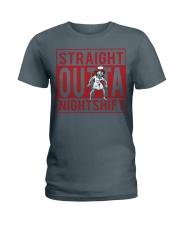 STRAIGHT OUTTA NIGHTSHIFT Ladies T-Shirt thumbnail