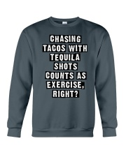 CHASING TACOS WITH TEQUILA Crewneck Sweatshirt thumbnail