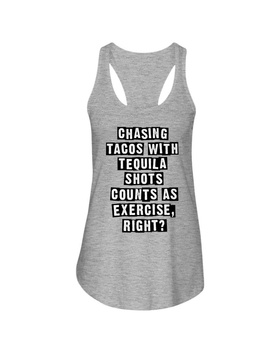 CHASING TACOS WITH TEQUILA Ladies Flowy Tank