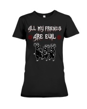 ALL MY FRIENDS ARE EVIL Premium Fit Ladies Tee thumbnail