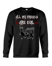 ALL MY FRIENDS ARE EVIL Crewneck Sweatshirt thumbnail