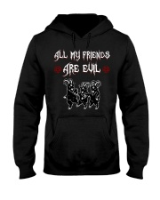 ALL MY FRIENDS ARE EVIL Hooded Sweatshirt thumbnail