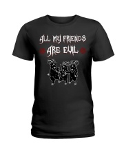 ALL MY FRIENDS ARE EVIL Ladies T-Shirt thumbnail