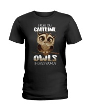 I RUN ON CAFFEINE OWLS AND CUSS WORDS Ladies T-Shirt front