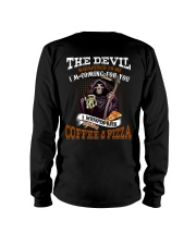 BRING COFFEE AND PIZZA PLEASE Long Sleeve Tee thumbnail