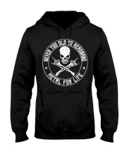 NEVER TOO OLD TO HEADBANG Hooded Sweatshirt thumbnail