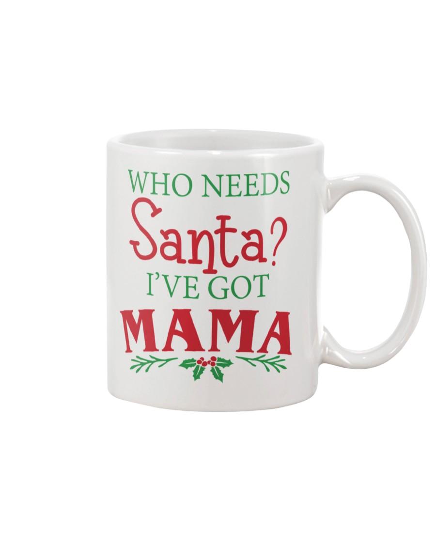 WHO NEEDS- BEST GIFT FOR CHRISTMAS Mug