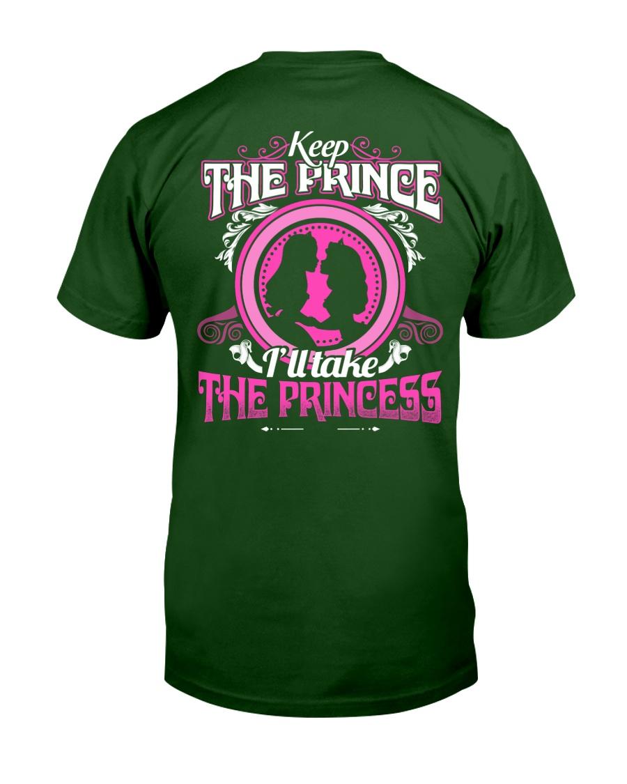 KEEP THE PRINCE I'LL TAKE THE PRINCESS Classic T-Shirt