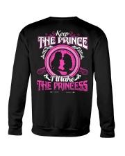 KEEP THE PRINCE I'LL TAKE THE PRINCESS Crewneck Sweatshirt thumbnail
