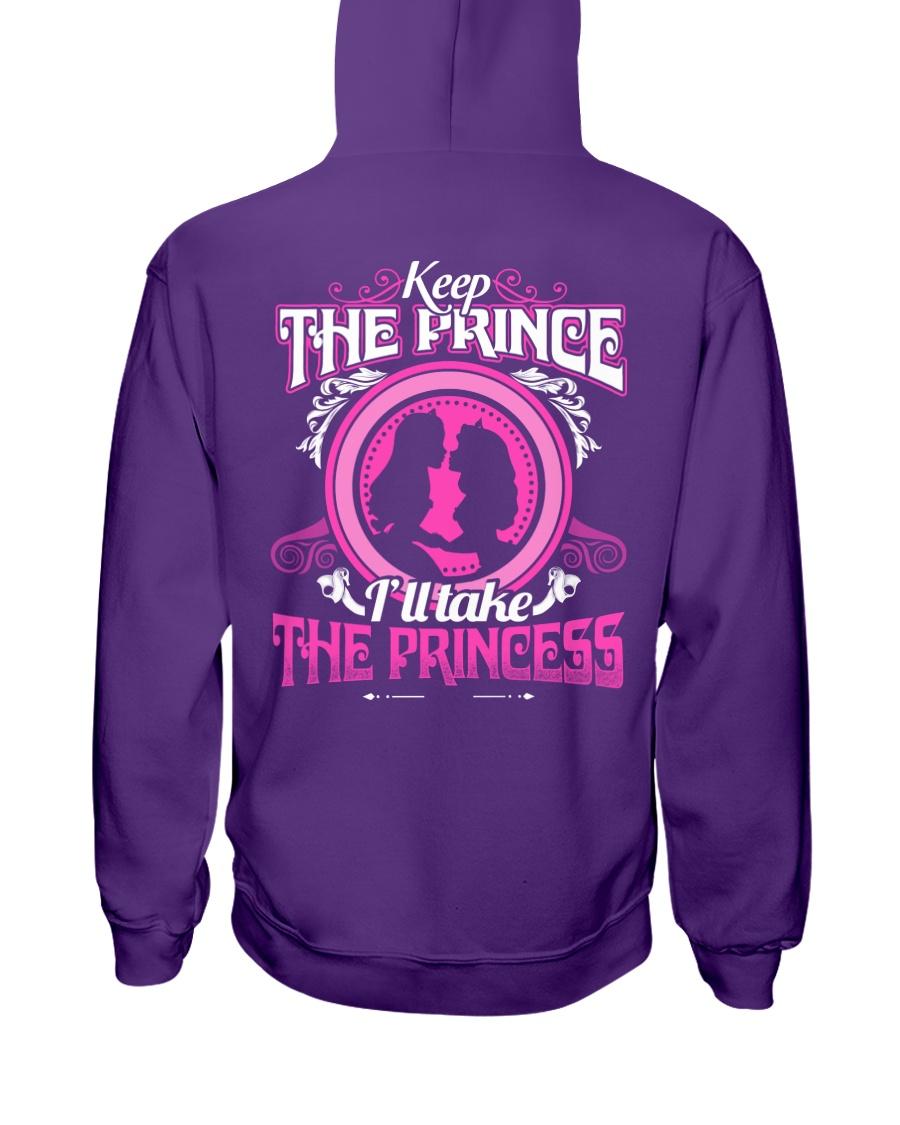 KEEP THE PRINCE I'LL TAKE THE PRINCESS Hooded Sweatshirt