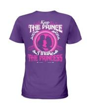 KEEP THE PRINCE I'LL TAKE THE PRINCESS Ladies T-Shirt back