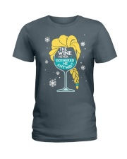 THE WINE NEVER BOTHERED ME ANYWAY Ladies T-Shirt front