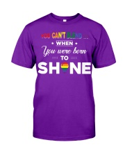 YOU WAS BORN TO SHINE Classic T-Shirt front
