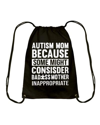 AUTISM MOM BECAUSE