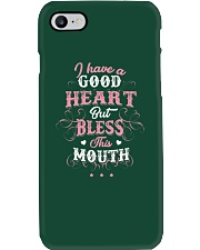 I HAVE A GOOD HEART Phone Case i-phone-7-case
