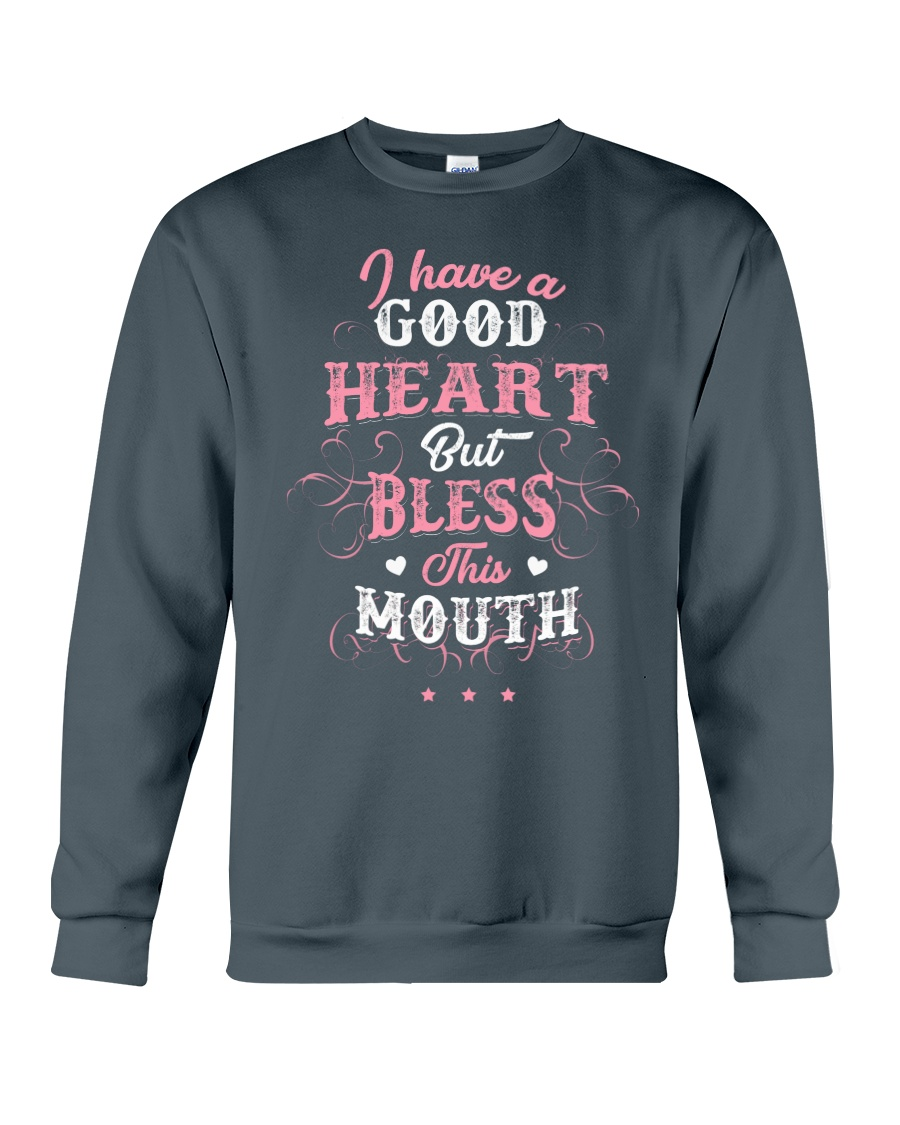 I HAVE A GOOD HEART Crewneck Sweatshirt