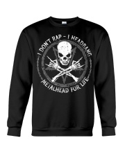 I DON'T RAP I HEADBANG Crewneck Sweatshirt thumbnail