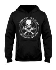 I DON'T RAP I HEADBANG Hooded Sweatshirt thumbnail