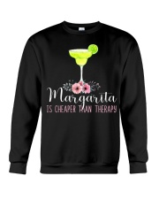 MARGARITA IS CHEAPER THAN THERAPY Crewneck Sweatshirt tile