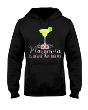 MARGARITA IS CHEAPER THAN THERAPY Hooded Sweatshirt thumbnail