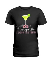 MARGARITA IS CHEAPER THAN THERAPY Ladies T-Shirt thumbnail