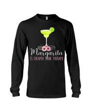 MARGARITA IS CHEAPER THAN THERAPY Long Sleeve Tee thumbnail