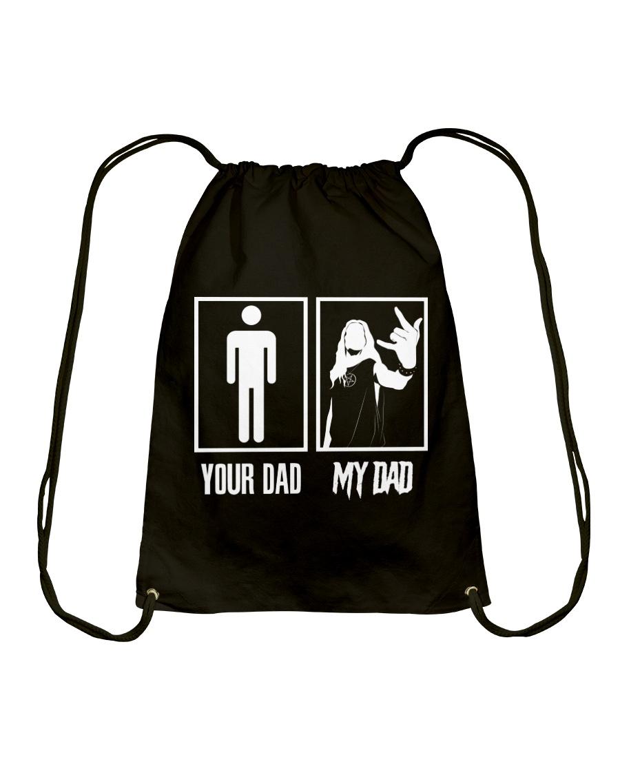 YOUR DAD MY DAD Drawstring Bag