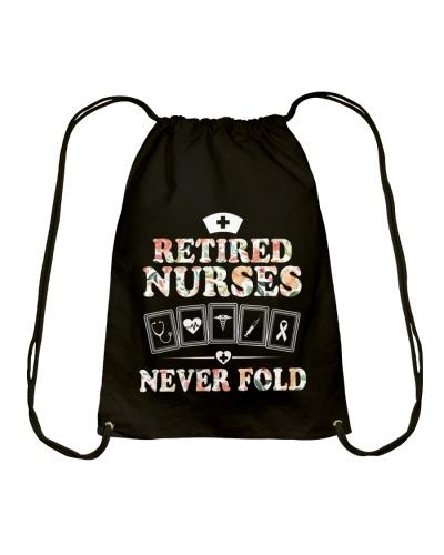 RETIRED NURSE NEVER FOLD