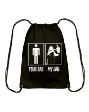 YOUR DAD MY DAD Drawstring Bag front
