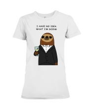 i have no idea what i'm doing here Premium Fit Ladies Tee thumbnail