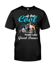 All The Cool People Raise Great Danes Classic T-Shirt tile