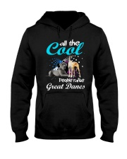 All The Cool People Raise Great Danes Hooded Sweatshirt thumbnail