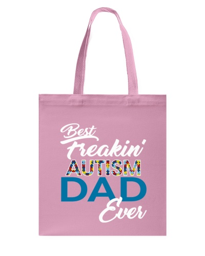 Best Freaking Autism Dad Ever Autism Awareness