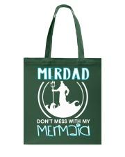 Don't Mess With My Mermaid Tote Bag thumbnail
