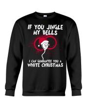 If You Jingle My Bells White Christmas Crewneck Sweatshirt thumbnail