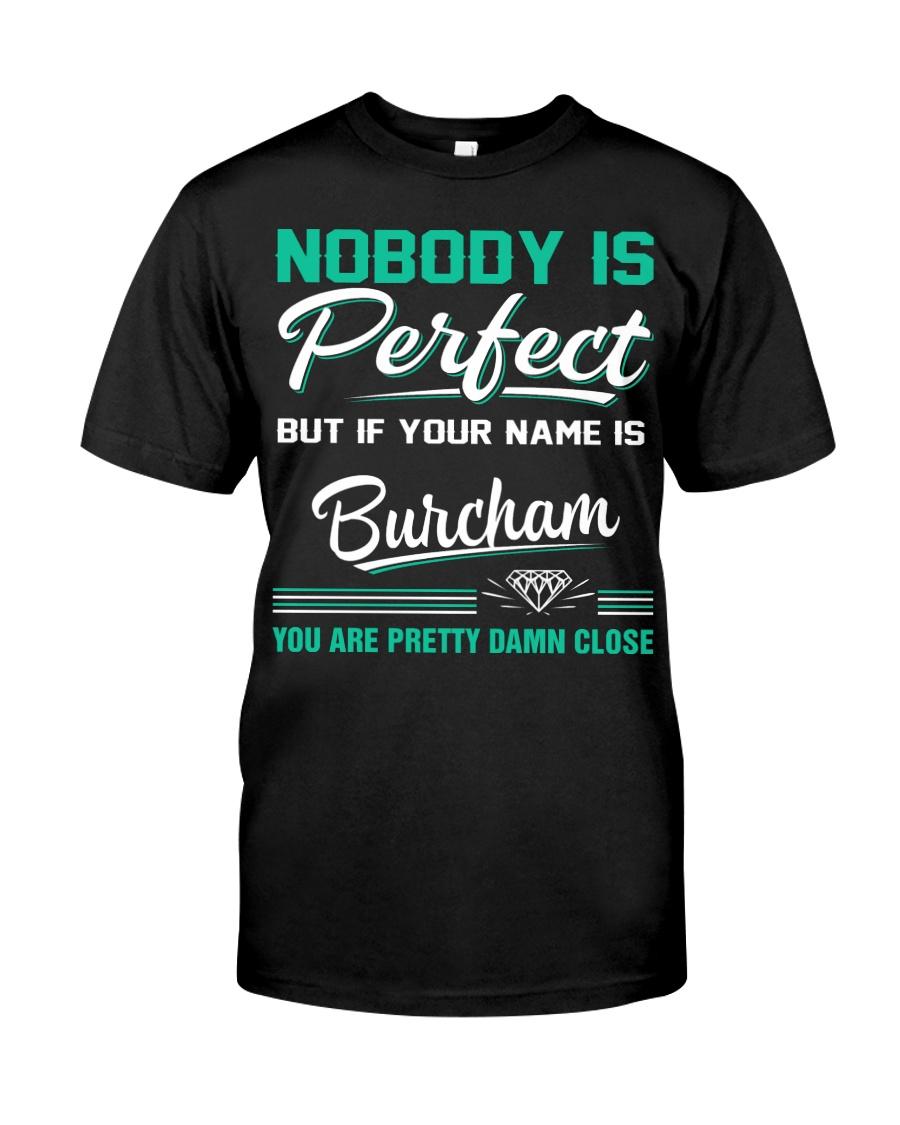 Burcham perfect gift T-Shirt Classic T-Shirt