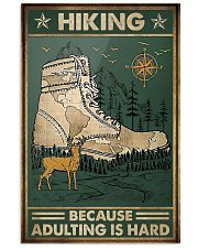Hiking because adulting is hard 11x17 Poster front