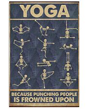 Yoga because punching people is frowned upon 11x17 Poster front