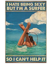 Surfer i hate being sexy 11x17 Poster front