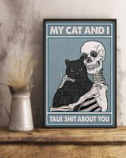 My cat n I talk shit about you 11x17 Poster lifestyle-poster-3